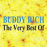 Buddy Rich The Very Best Of Buddy Rich