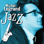 Michel Legrand Michel Legrand Jazz