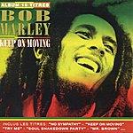 Bob Marley Keep On Moving (Album 16 Titres)
