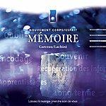 André Garceau Musique D'immersion : Mémoire (Mouvement Corps/Esprit)