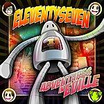 Eleventyseven Adventures In Eville