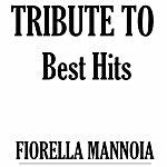 Tribute Tribute To Fiorella Mannoia: Best Hits