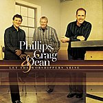Phillips, Craig & Dean Let The Worshippers Arise