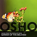 Music From The World Of Osho Garden Of The Beloved