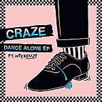 Craze Dance Alone Ep