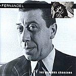 Fernandel Fernandel - Les Grandes Chansons