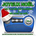 Christmas Sound Orchestra Joyeux Noël, Vol. 2 : Les Plus Belles Chansons Et Mélodies De Noël