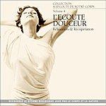 André Garceau A L'écoute De Votre Corps, Vol. 4 : L'écoute Douceur (Relaxation Et Récupération)
