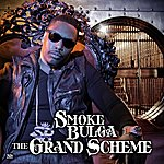 Smoke Bulga The Grand Scheme