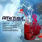 Affie Yusuf Jack Skoolin Ep