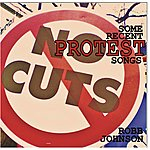 Robb Johnson Some Recent Protest Songs