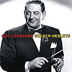 Guy Lombardo & His Royal Canadians Golden Medleys