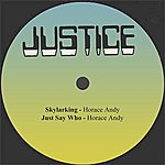 Horace Andy Skylarking / Just Say Who