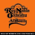 Al Bowlly The Hmv Sessions 1930 - 1934 Volume Three