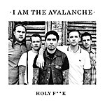 I Am The Avalanche Holy Fuck