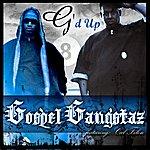 Gospel Gangstaz G'd Up (Single)