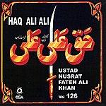 Ustad Nusrat Fateh Ali Khan Haq Ali Ali