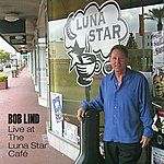 Bob Lind Bob Lind Live At The Luna Star Café
