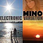 Mino Electronic Variation