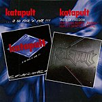 Katapult ...A Co Rock'n Roll !!! / Taste Of Freedom