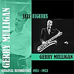 Gerry Mulligan Jazz Figures / Gerry Mulligan (1950-1953)