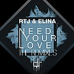 Elina Need Your Love - The Remixes