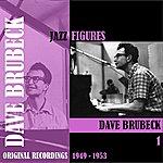 Dave Brubeck Jazz Figures / Dave Brubeck (1949-1953), Volume 1