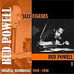Bud Powell Jazz Figures / Bud Powell (1949-1950), Volume 1