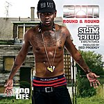 Sun Round And Round (Feat. Slim Thug & Brute Force)