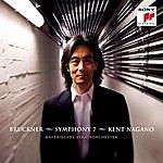 Kent Nagano Bruckner: Symphony No. 7 In E Major