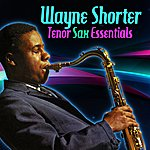 Wayne Shorter Tenor Sax Essentials
