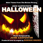 John Carpenter Halloween - Theme From The Motion Picture (Feat. Dominik Hauser) - Single