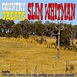 Slim Whitman Country Greats - Slim Whitman