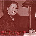 Kirsten Flagstad Farewell To New York