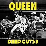 Queen Deep Cuts Volume 3 (1984-1995)