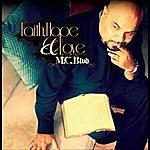 MC Blvd Faith, Hope & Love