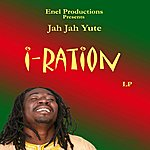 Jah Jah Yute I-Ration