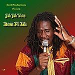 Jah Jah Yute Born Fi Jah