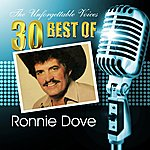 Ronnie Dove The Unforgettable Voices: 30 Best Of Ronnie Dove