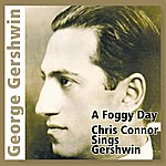 Chris Connor A Foggy Day (Chris Connor Sings Gershwin)