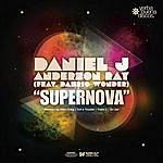 Daniel J. Supernova (Featuring Dahrio Wonder)