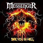 The Messenger See You In Hell