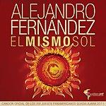 Alejandro Fernandez El Mismo Sol