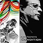 Alex Foster Alex Foster's Condition