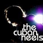 The Cuban Heels The Cuban Heels