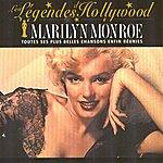 Marilyn Monroe Les Légendes D'hollywood