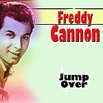 Freddy Cannon Jump Over