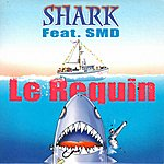 Shark Le Requin (Feat. Smd)