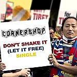 Cornershop Don't Shake It (Let It Free)
