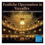 Collegium Aureum Rameau: Opernsuiten/Opera Suites